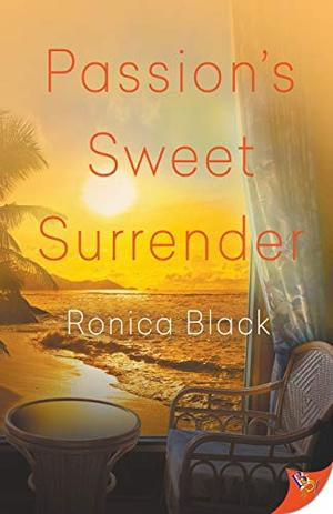 Passion's Sweet Surrender by Ronica Black