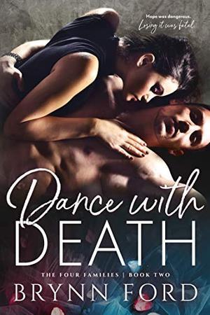 Dance with Death by Brynn Ford