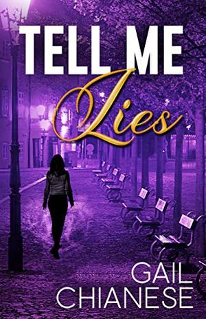 Tell Me Lies (Camden Point Mystery) by Gail Chianese