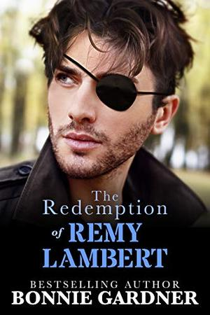 The Redemption of Remy Lambert by Bonnie Gardner
