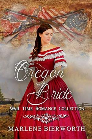 Oregon Bride by Marlene Bierworth, V. McKevitt