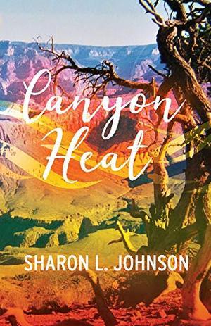 Canyon Heat by Sharon Johnson
