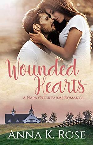 Wounded Hearts: An Equestrian sports Sweet Romance by Anna K. Rose