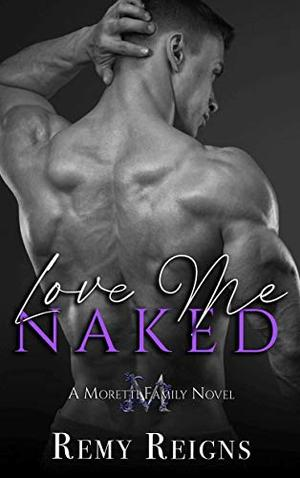 Love Me Naked by Remy Reigns