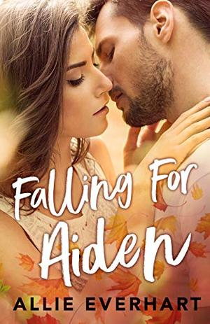 Falling for Aiden by Allie Everhart