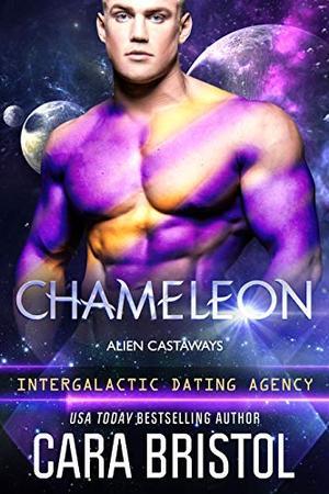 Chameleon: Alien Castaways (Intergalactic Dating Agency) by Cara Bristol