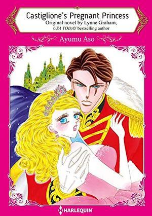 Castiglione's Pregnant Princess: Harlequin comics by Lynne Graham, Ayumu Aso