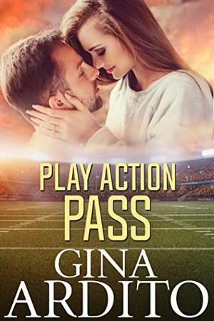 Play Action Pass by Gina Ardito