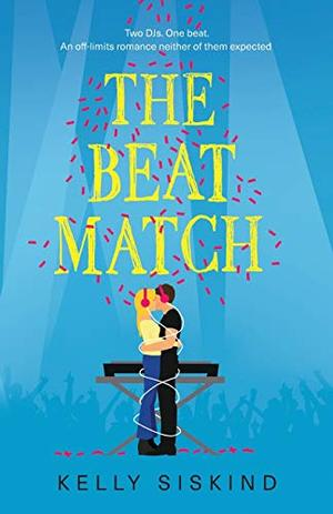The Beat Match (Showmen) by Kelly Siskind