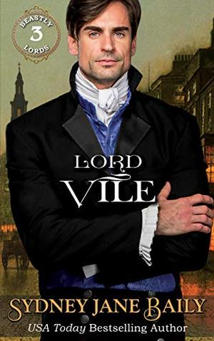 Lord Vile by Sydney Jane Baily