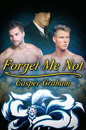 Forget Me Not by Casper Graham
