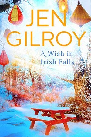 A Wish in Irish Falls by Jen Gilroy