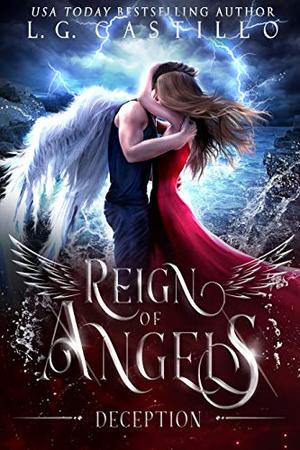 Reign of Angels 2: Deception by L.G. Castillo