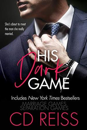 His Dark Game by C.D. Reiss