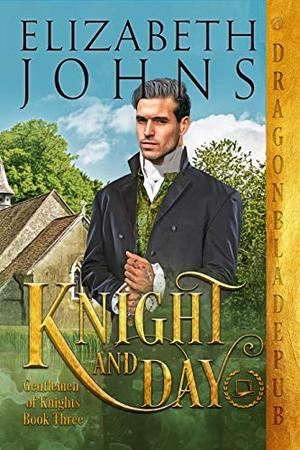Knight and Day by Elizabeth Johns