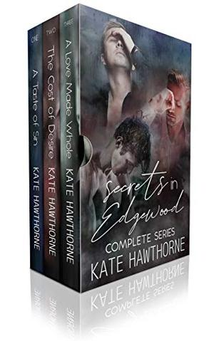 Secrets in Edgewood: The Complete Series by Kate Hawthorne