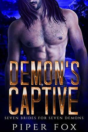 Demon's Captive by Piper Fox