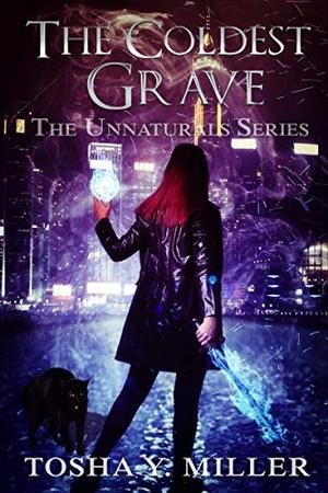 The Coldest Grave: Paranormal Romance Series by Tosha Y. Miller
