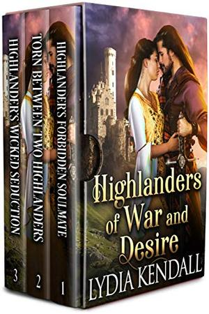 Highlanders of War and Desire: A Scottish Medieval Highlander Romance Collection by Lydia Kendall, Cobalt Fairy