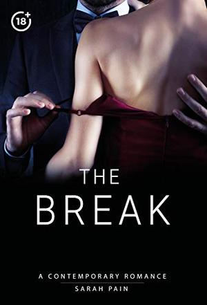 The Break: Contemporary Older Woman Younger Man Romance by Sarah Pain