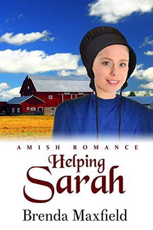 Helping Sarah by Brenda Maxfield