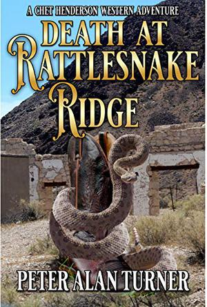 Death On Rattlesnake Ridge: A Western Acventure by Peter Alan Turner, Charles Ray, Robert Hanlon, Harvey Wood