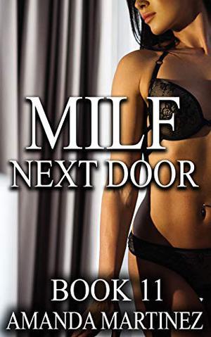 MILF Next Door by Amanda Martinez
