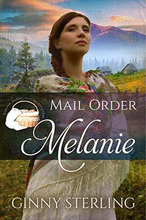 Mail Order Melanie by Ginny Sterling