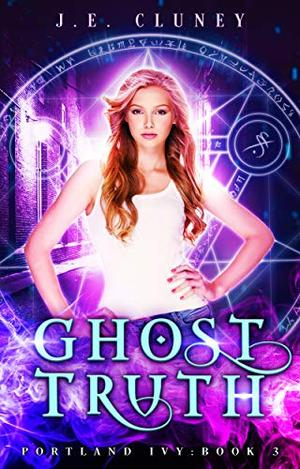 Ghosttruth by J.E. Cluney