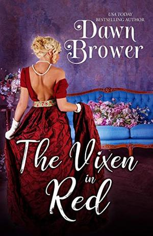 The Vixen in Red by Dawn Brower