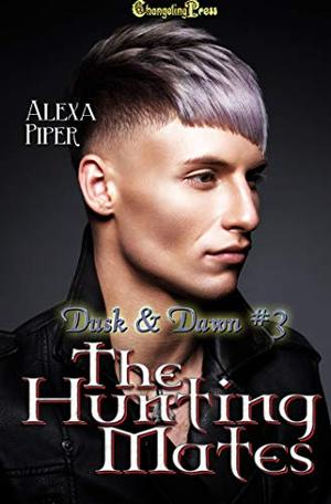 The Hunting Mates by Alexa Piper