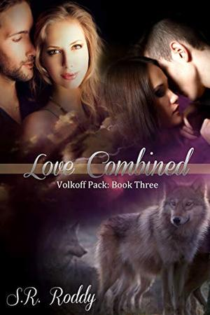 Love Combined by S.R. Roddy