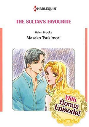 [With Bonus Episode !]THE SULTAN'S FAVOURITE by Helen Brooks, Masako Tsukimori