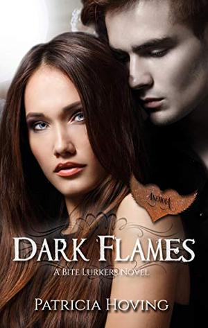 Dark Flames by Patricia Hoving