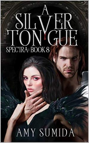 A Silver Tongue: A Reverse Harem Superhero Romance by Amy Sumida