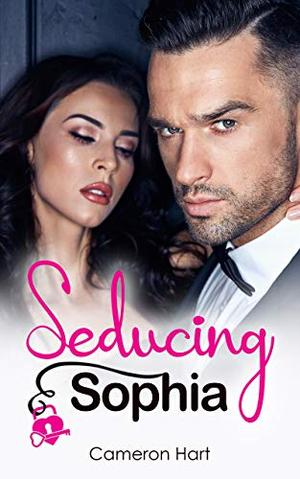 Seducing Sophia by Cameron Hart