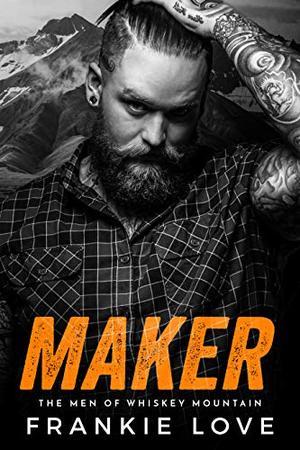 MAKER by Frankie Love