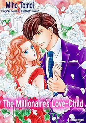 The Millionaire's Love-Child: Harlequin Comics by Elizabeth Power, Miho Tomoi