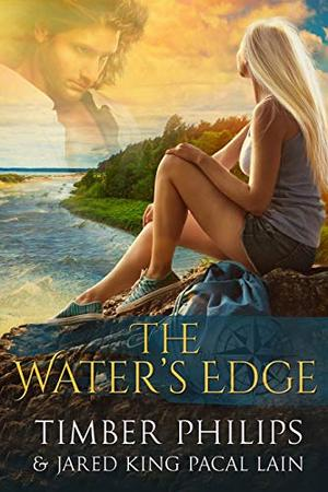 The Water's Edge by Jared KingPacal Lain, Timber Philips