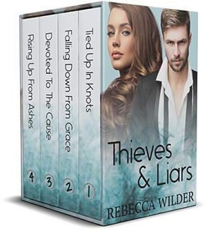 Thieves & Liars by Rebecca Wilder