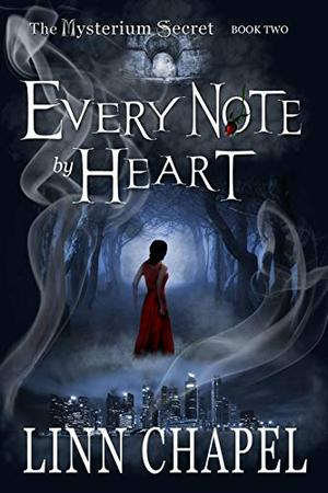 Every Note by Heart: A Fantasy Romance by Linn Chapel