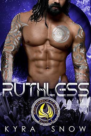 Ruthless: A Sci-Fi Academy Romance by Kyra Snow