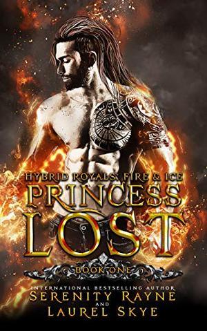 Princess Lost by Serenity Rayne