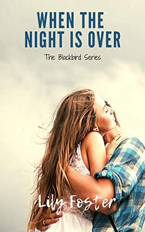 When the Night is Over by Lily Foster