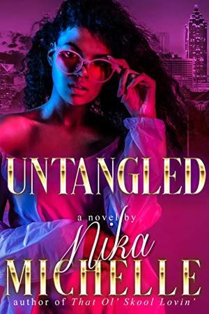 Untangled by Nika Michelle