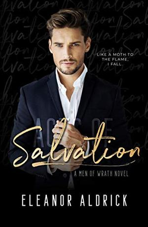Acts of Salvation: A Forbidden Love Story by Eleanor Aldrick