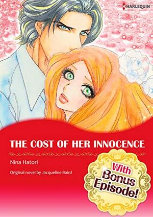 [With Bonus Episode !]THE COST OF HER INNOCENCE by Jacqueline Baird, Nina Hatori