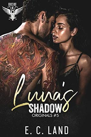 Luna's Shadow by E.C. Land