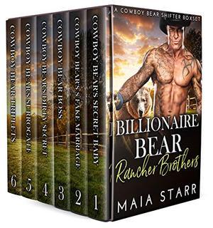 Billionaire Bear Rancher Brothers: A Cowboy Bear Shifter Boxset by Maia Starr