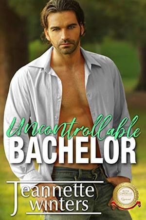 Uncontrollable Bachelor (Bachelor Tower Series) by Jeannette Winters
